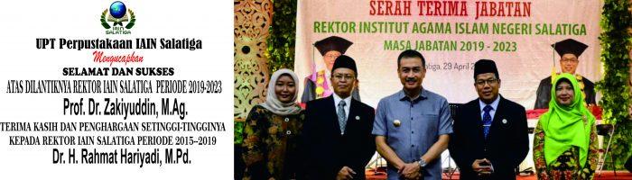 Serah Terima Jabatan Rektor IAIN Salatiga Masa Jabatan 2019-2023, Senin 29 April 2019
